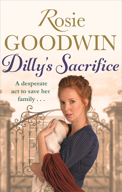 Dilly's Sacrifice Rosie Goodwin